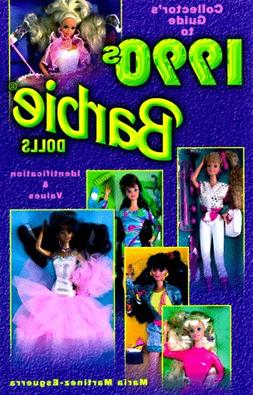 Collector's Guide to 1990s Barbie Dolls: Identification & Va