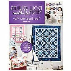 Doll Quilts Minis & More Book quilt pattern projects your si
