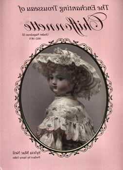 The Enchanting Trousseau of Chiffonnette Signed book Sylvia
